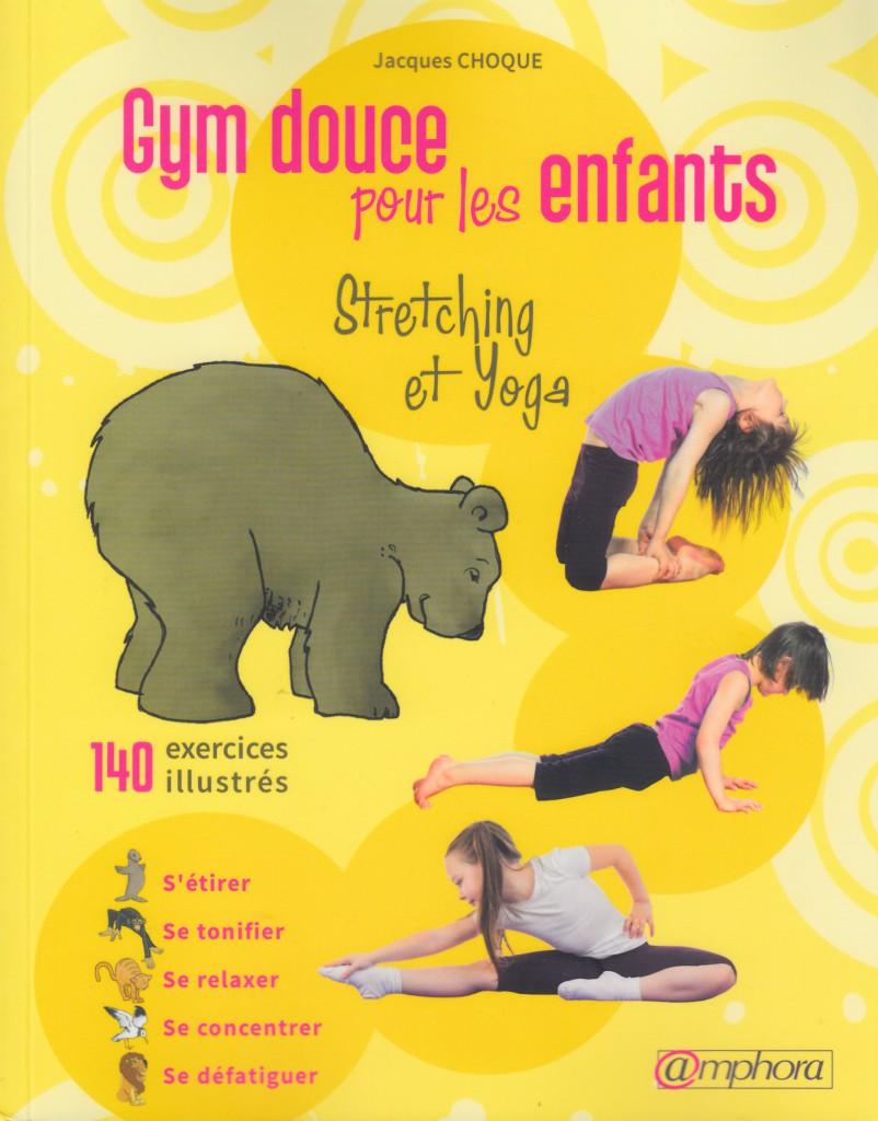 Gym douce pour les enfants - Stretching et yoga