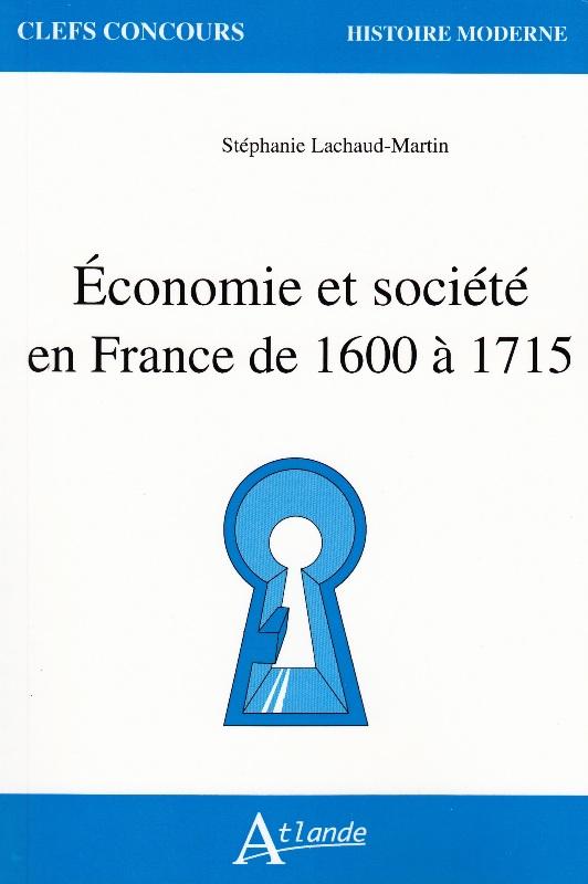 Economie et société en France de 1600 à 1715