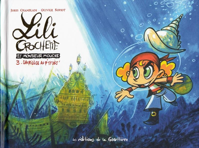 Lili Crochette et Monsieur Mouche Tome 3
