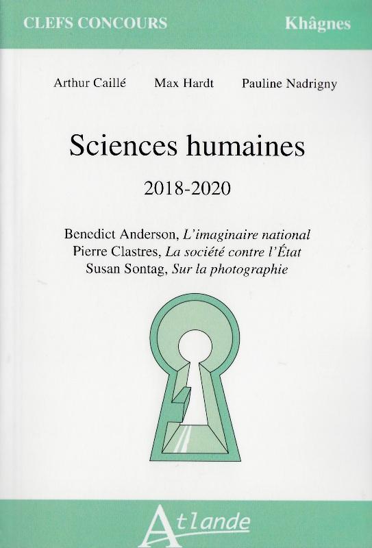 Sciences humaines 2018-2020 - Benedict Anderson, L'imaginaire national ; Pierre Clastres, La société contre l'Etat ; Susan Sontag, Sur la photographie