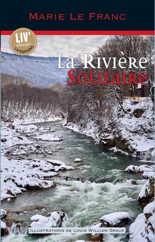 La rivière solitaire