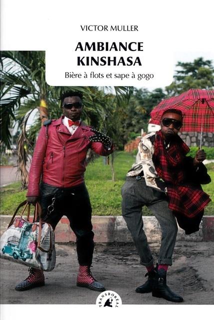 Ambiance Kinshasa - Bière à flots et sape à gogo