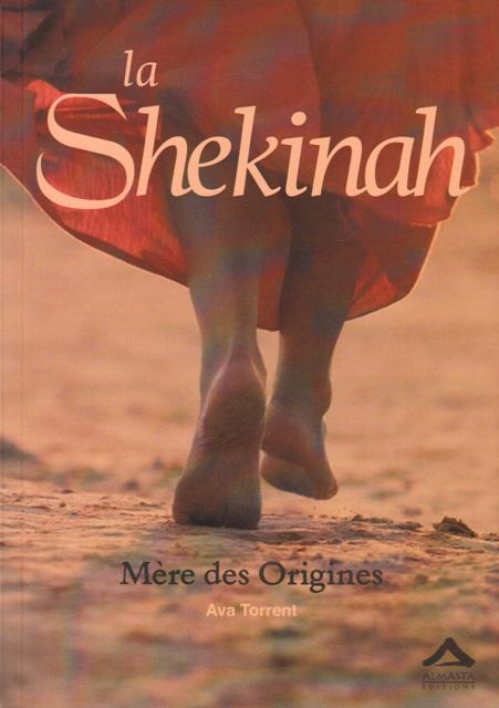 La Shekinah - Mère des Origines