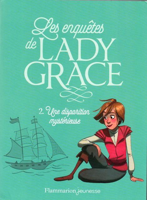 Les enquêtes de Lady Grace Tome 2