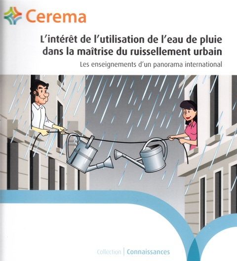 L'intérêt de l'utilisation de l'eau de pluie dans la maîtrise du ruissellement urbain - Les enseignements d'un panorama international