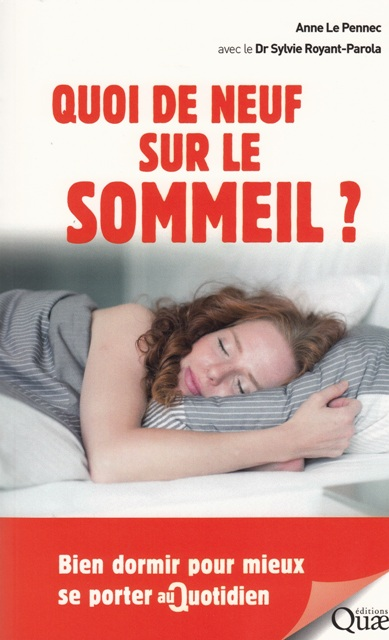 Quoi de neuf sur le sommeil  - Bien dormir pour mieux se porter au quotidien