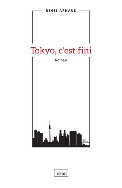 Tokyo, c'est fini