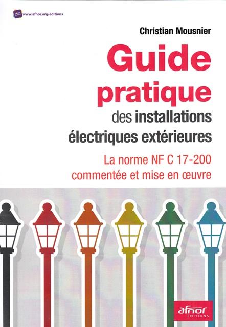 Guide pratique des installations électriques extérieures