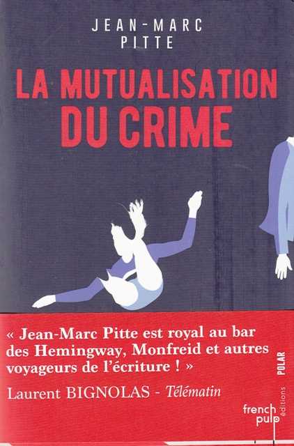 La mutualisation du crime