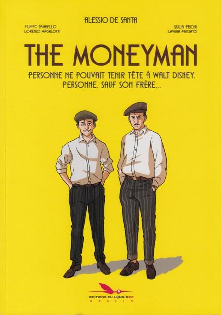 The Moneyman - Personne ne pouvait tenir tête à Walt Disney, personne, sauf son frère