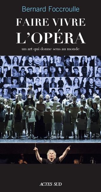 Faire vivre l'Opera