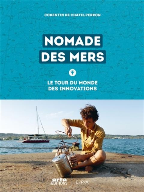 Nomade des mers - Le tour du monde des innovations BX