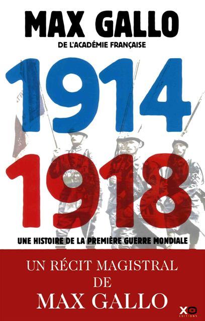 1914-1918 - Une histoire de la Première Guerre mondiale