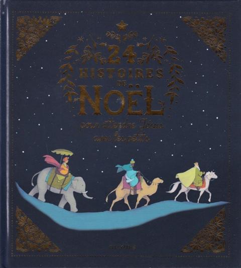 24 histoires de Noël pour attendre Jésus avec les petits livre jeunesse