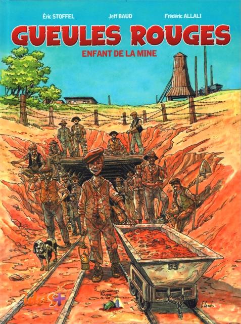 BD Gueules Rouges  Enfant de la Mine