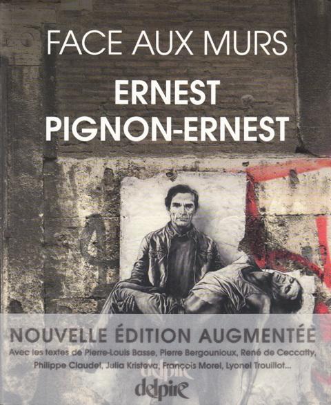 Ernest Pignon-Ernest - Face aux murs BX