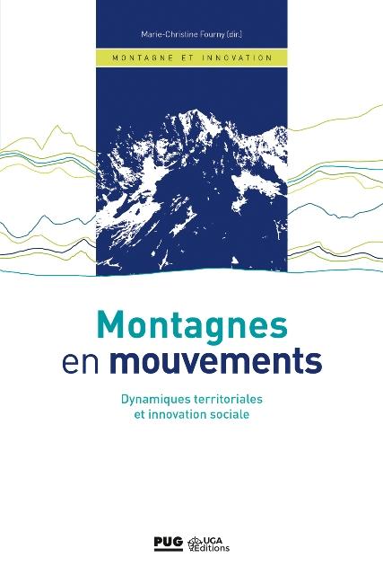 Montagnes en mouvements - Dynamiques territoriales et innovation sociale