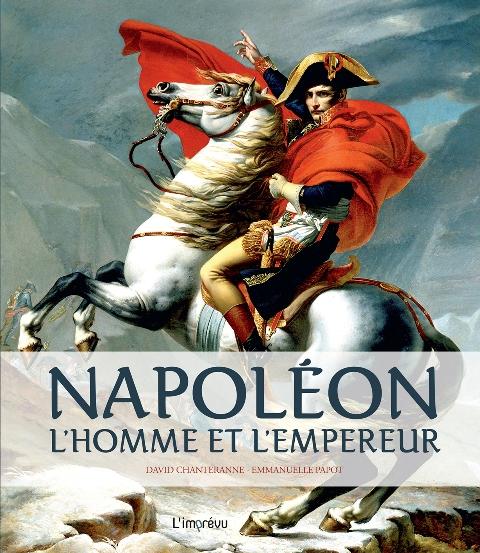 BX Napoléon - L'homme et l'empereur