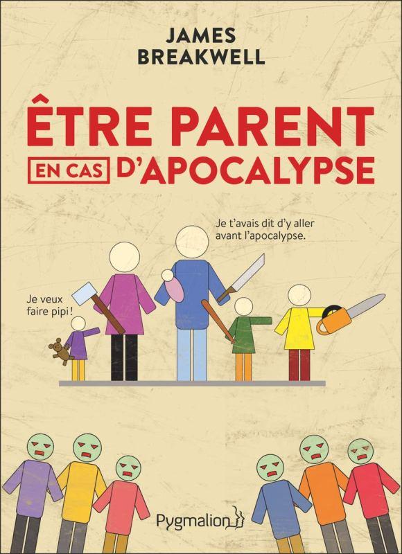 Etre parent en cas d'apocalypse