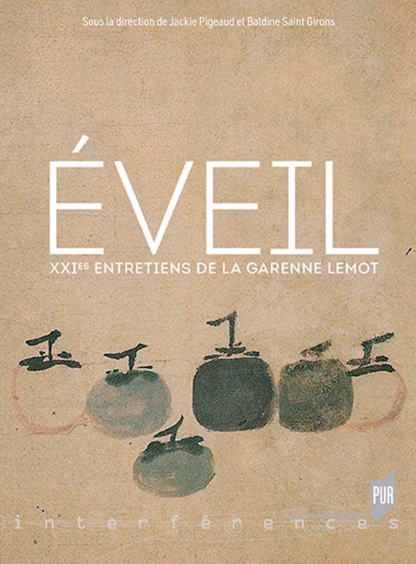 Eveil - XXIes Entretiens de La Garenne Lemot