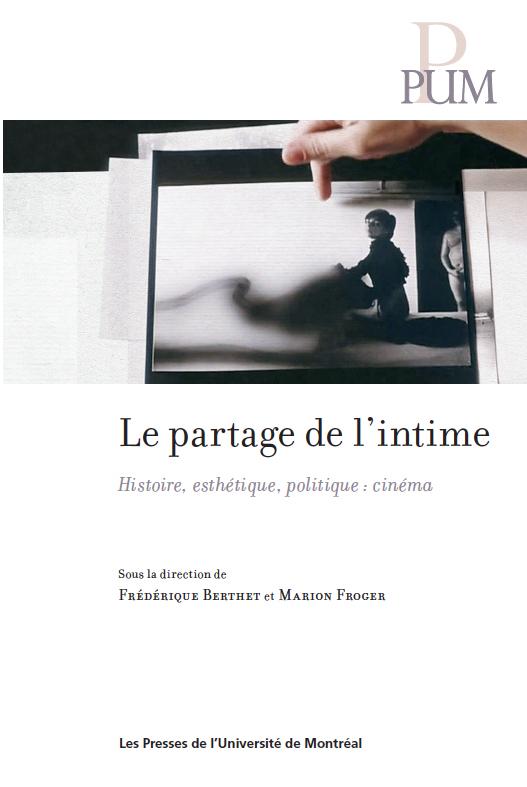 Le partage de l'intime - Histoire, esthétique, politique  cinéma