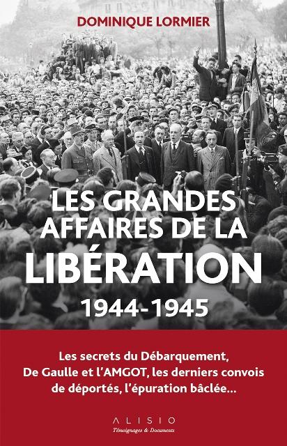 Les grandes affaires de la libération - 1944-1945