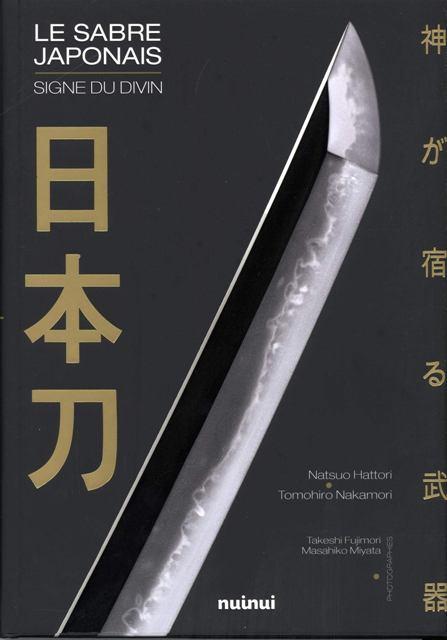 Le sabre japonais - Signe du divin