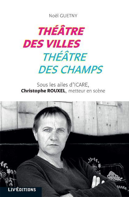 Théâtre des villes, théâtre des champs