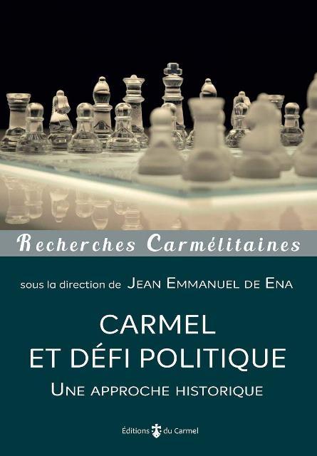 Carmel et défi politique - Une approche historique