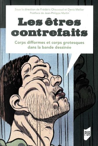 Les êtres contrefaits - Corps difformes et corps grotesques dans la bande dessinée