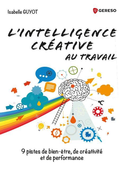 L'intelligence créative au travail