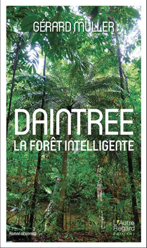Daintree - La forêt intelligente